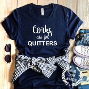 Corks Quitters Navy Tee NEW NWT Funny Sayings